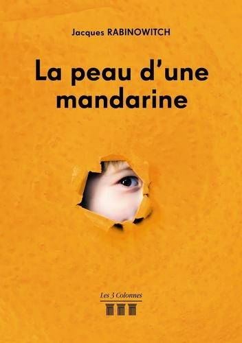 La peau d'une mandarine