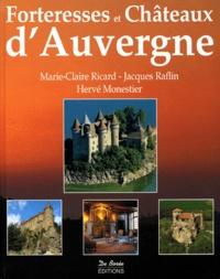 Jacques Raflin et Hervé Monestier - Forteresses et châteaux d'Auvergne.