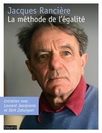 Jacques Rancière - La méthode de l'égalité - Entretien avec Laurent Jeanpierre et Dork Zabunyan.