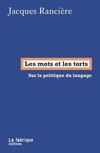 Jacques Rancière et Javier Bassas - Les mots et les torts - Dialogue avec Javier Bassas.