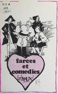 Jacques Raux et Paul Fary - Farces et comédies.