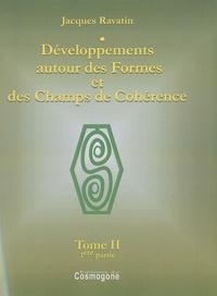 Jacques Ravatin - Développements autour des Formes et des Champs de Cohérence - 2 volumes.