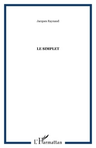 Jacques Raynaud - Le Simplet.
