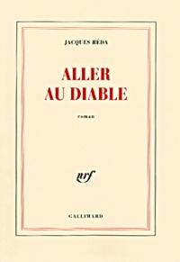 Jacques Réda - Aller au diable.