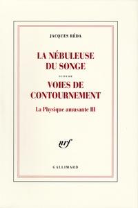 Blackclover.fr La nébuleuse du songe - Suivi de Voies du contournement, La Physique amusante III Image