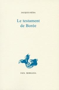 Jacques Réda - Le testament de borée.