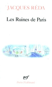 Jacques Réda - Les ruines de Paris.