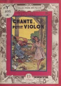 Jacques Redanges - Chante, petit violon.