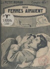 Jacques Redanges - Deux femmes aimaient.