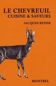 Jacques Reder - Le chevreuil - Cuisine & saveurs.