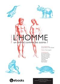 Jacques Reisse et Marc Richelle - L'Homme, un animal comme les autres ?.