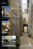 Jacques Reix - Au coeur des bastides - Du Périgord à l'Entre-Deux-Mers.