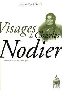 Jacques-Rémi Dahan - Visages de Charles Nodier.