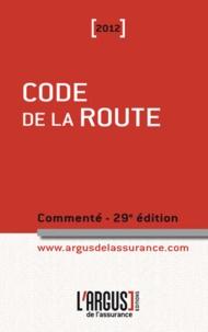 Jacques Rémy et Lionel Namin - Code de la route commenté 2012.