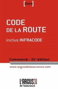 Code de la route commenté 2014 inclus Infracode.pdf