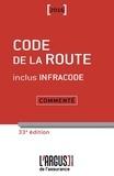 Jacques Rémy et Lionel Namin - Code de la route commenté 2016 inclus Infracode.
