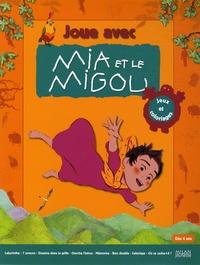 Jacques-Rémy Girerd - Joue avec Mia et le Migou - Jeux et coloriages.
