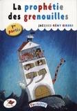 Jacques-Rémy Girerd - La prophétie des grenouilles - 1re partie.