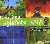 Jacques-Rémy Girerd et Marie Brossoni - Protège la planète avec Mia.