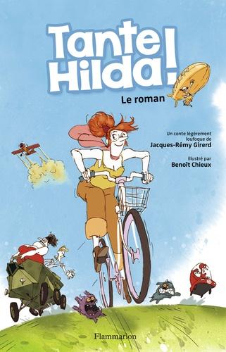 Jacques-Rémy Girerd - Tante Hilda !.