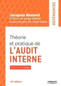 Jacques Renard - Théorie et pratique de l'audit interne.