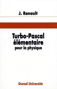 Turbo-pascal élémentaire pour la physique - Jacques Renault   Showmesound.org