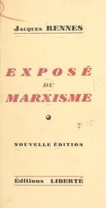 Jacques Rennes - Exposé du marxisme.