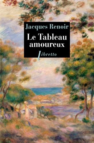Jacques Renoir - Le Tableau amoureux.