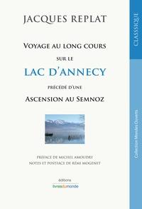 Jacques Replat - Voyage au long cours sur le lac d'Annecy.