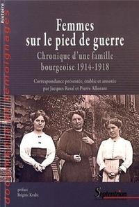 Ebooks les plus téléchargés Femmes sur le pied de guerre  - Chronique d'une famille bourgeoise 1914-1918