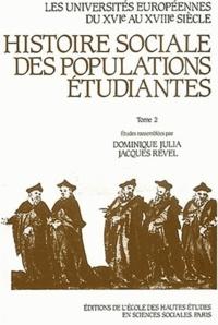 Jacques Revel et  Collectif - Histoire sociale des populations étudiantes. - Tome 2, France.