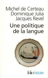 Une politique de la langue. La Révolution française et les patois : lenquête de Grégoire.pdf