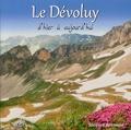 Jacques Reynaud - Le Dévoluy d'hier à aujourd'hui.