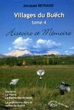 Jacques Reynaud - Villages du Buëch - Tome 4, Orpierre, La Piarre, La Roche-des-Arnauds, La préhistoire dans la vallée du Buëch.