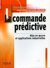 Jacques Richalet et Guy Lavielle - La commande prédictive.