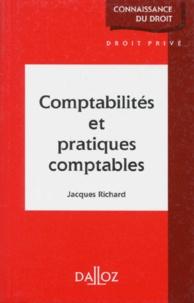 Jacques Richard - Comptabilités et pratiques comptables.