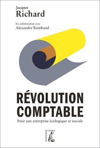 Révolution comptable. Pour une entreprise écologique et sociale
