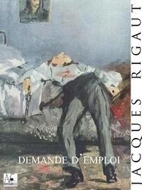 Jacques Rigaut - Demande d'Emploi.