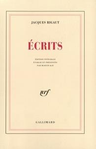 Jacques Rigaut - Ecrits.