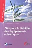 Jacques Riout - Clés pour la fiabilité des équipements mécaniques.