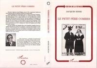 Jacques Risse - Le petit père Combes.