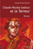 Jacques Rittaud-Hutinet - Claude Nicolas Ledoux et la Terreur.
