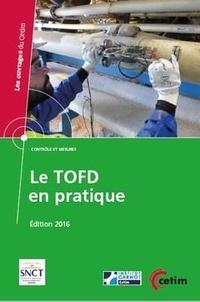 Jacques Rivenez - Le TOFD en pratique (réf : 4B33) - Contrôle et mesures.