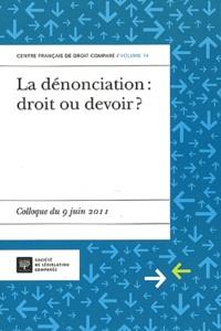 Jacques Robert - La dénonciation : droit ou devoir ? - Colloque du 9 juin 2011.