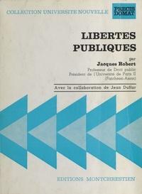 Jacques Robert et Jean Duffar - Libertés publiques et droits de l'homme.