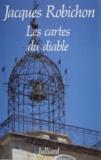 Jacques Robichon - Les cartes du diable.