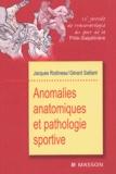 Jacques Rodineau et Gérard Saillant - Anomalies anatomiques et pathologie sportive - 22e journée de traumatologie du sport de la Pitié-Salpêtrière.