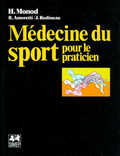 Jacques Rodineau et Hugues Monod - Médecine du sport pour le praticien.