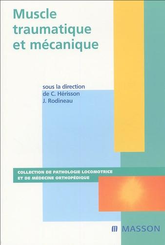 Jacques Rodineau et Christian Hérisson - Muscle traumatique mécanique.