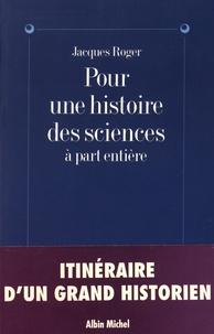 Pour une histoire des sciences à part entière - Jacques Roger | Showmesound.org
